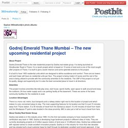 Godrej Emerald Thane Mumbai – The new upcoming residential project