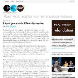 """L'émergence de la Ville collaborative"""" Éric Legale"""