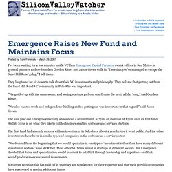 Emergence Raises New Fund and Maintains Focus