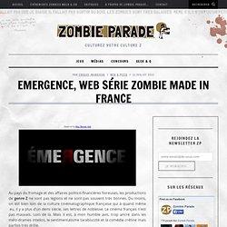 Emergence, la série zombie