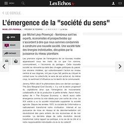 """L'émergence de la """"société du sens"""""""