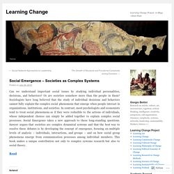Social Emergence – Societies as Complex Systems