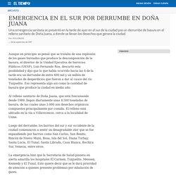 EMERGENCIA EN EL SUR POR DERRUMBE EN DOÑA JUANA - Archivo Digital de Noticias de Colombia y el Mundo desde 1.990 - eltiempo.com