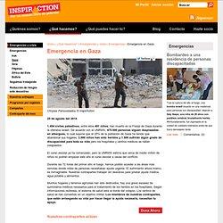 Emergencia en Gaza - Israel Palestina - Franja de Gaza