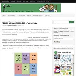 Fichas para emergencias ortográficas -Orientacion Andujar
