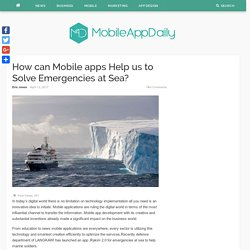 How can Mobile apps Help us to Solve Emergencies at Sea?