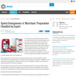 Sports Emergencies: A 'Must-have' Preparation Checklist by Expert