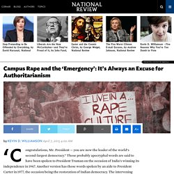 Campus Rape and the Emergency: It's Always an Excuse for Authoritarianism
