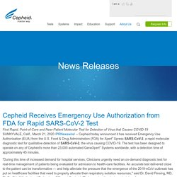 Cepheid Receives Emergency Use Authorization from FDA for Rapid SARS-CoV-2 Test - Mar 21, 2020