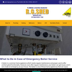 What to Do in Case of Emergency Boiler Service to Avoid Big Damage