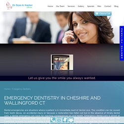 Emergency Dentist Wallingford CT