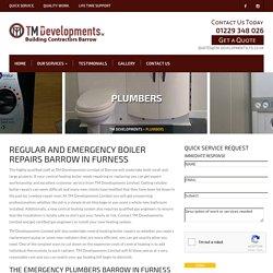 Emergency Plumbers Barrow In Furness, Boiler Repairs, Gas Engineers