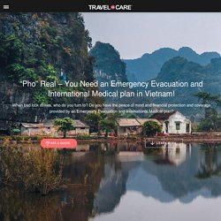 Need for Emergency Evacuation and Medical Coverage in Vietnam