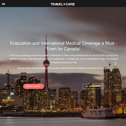 Need for Emergency Evacuation and Medical Coverage in Canada