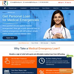 Get Medical Emergency Loan at Low Interest Rate with fixed EMI