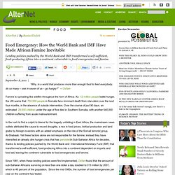 Food Emergency: How the World Bank and IMF Have Made African Famine Inevitable