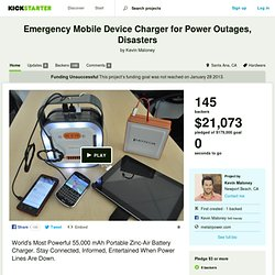 Emergency Mobile Device Charger for Power Outages, Disasters by Kevin Maloney