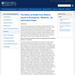 The Ethics of Health Care Reform: Issues in Emergency - Medicine - An Information Paper // ACEP