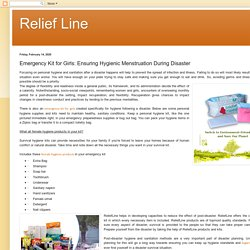 Relief Line: Emergency Kit for Girls: Ensuring Hygienic Menstruation During Disaster