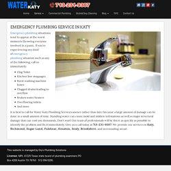 Emergency Plumbing Katy ,Texas . 24/7 Emergency Plumber Katy