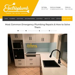 Most Common Emergency Plumbing Repairs & How to Solve Them