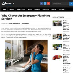 Why Choose An Emergency Plumbing Service?