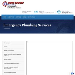 Emergency Plumbing Services - ProServe Plumbers Fort Worth