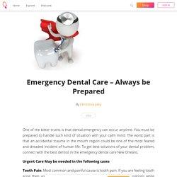 Emergency Dental Care – Always be Prepared