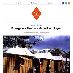 Emergency Shelters Made From Paper - The Pop-Up City - Waterfox