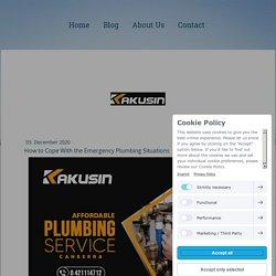 How to Cope With the Emergency Plumbing Situations - kakusinau