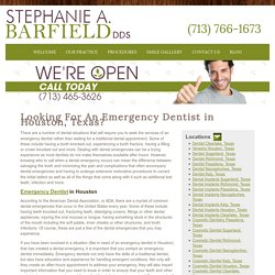 Looking For An Emergency Dentist in Houston, Texas? - Houston Dentist- Stephanie A. Barfield, DDS