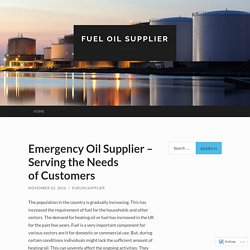 Emergency Oil Supplier – Serving the Needs of Customers