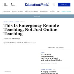 This Is Emergency Remote Teaching, Not Just Online Teaching (Opinion)