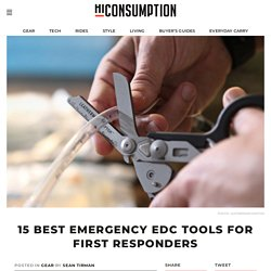 15 Best Emergency EDC Tools For First Responders