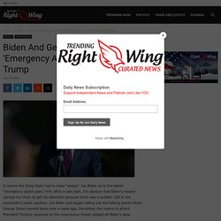 Biden And George Soros Roll Out 'Emergency Action Plan' Against Trump - TRENDINGRIGHTWING