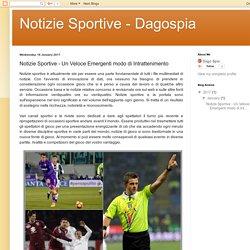 Notizie Sportive - Dagospia: Notizie Sportive - Un Veloce Emergenti modo di Intrattenimento