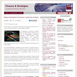 SIA PARTNERS 06/08/13 Risques émergents et assurance : panorama et enjeux