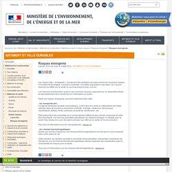 Risques émergents - Ministère de l'Environnement, de l'Energie et de la Mer
