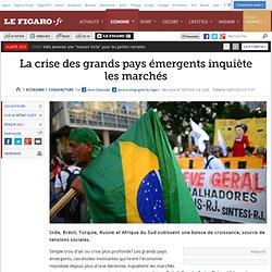 La crise des grands pays émergents inquiète les marchés