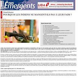 Pays-Emergents.com - POURQUOI LES INDIENS NE MANGENT-ILS PAS À LEUR FAIM ? - SOCIETE