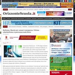 Bullismo, Skuola.net: ormai è emergenza. Vittime cyberbullismo si provocano male fisico – Orizzonte Scuola