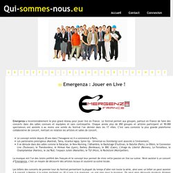 Emergenza : Jouer en Live ! - qui-sommes-nous.eu