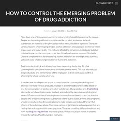 How to control the emerging problem of drug addiction