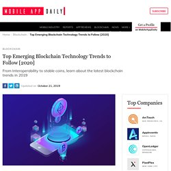 Top Emerging Blockchain Technology Trends to Follow [