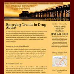 Emerging Trends in Drug Abuse – California Recovery