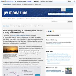 Solar energy emerging as cheapest power source in many parts of the world: pv-magazine