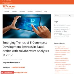 Emerging Trends of E-Commerce Development Services