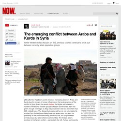 The emerging conflict between Arabs and Kurds in Syria
