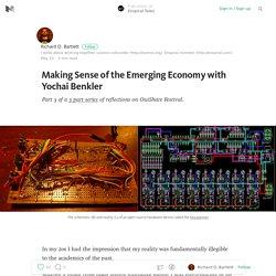 Making Sense of the Emerging Economy with Yochai Benkler — Enspiral Tales