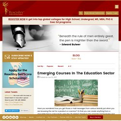 Emerging Courses In The Education Sector - Blog